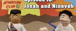 Bible Adventure Club Jonah and Nineveh