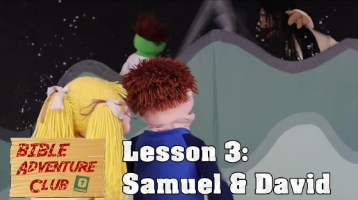 Bible Adventure Club Lesson 3 Samuel and David