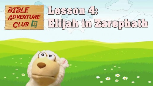 Bible Adventure Club Lesson 4 Elijah in Zarephath