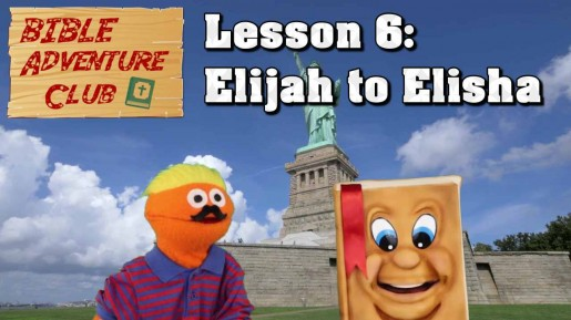 Bible Adventure Club Lesson 8 Elijah to Elisha