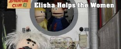 Bible Adventure Club Elisha Helps the Womenn